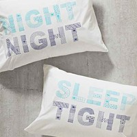 Night Night Sleep Tight Pillowcase Set- Blue One