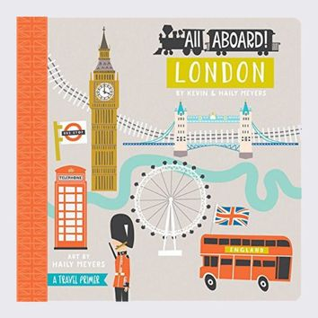 All Aboard! London - A Travel Primer - Board Book