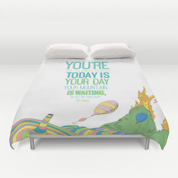 YOUR MOUNTAIN IS WAITING.. DR. SEUSS, OH THE PLACES YOU'LL GO  Duvet Cover by Studiomarshallarts