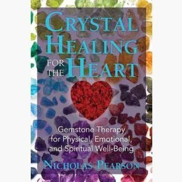 Crystal Healing for the Heart