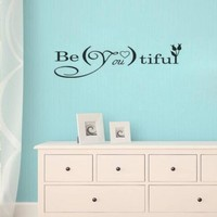 BE YOU TIFUL Quote Vinyl Wall Decal Sticker