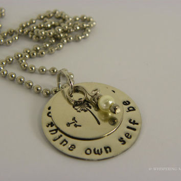 To thine own self be true hand stamped metal necklace with glass pearl and dandelion