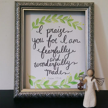 I Praise You for I am Fearfully and Wonderfully Made Wall Art Watercolor Print Psalm 139:14