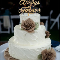 Always and Forever Wedding Cake Toppers -  natural wood  or acrylic cake toppers - rustic wedding cake toppers - Monogram love cake toppers