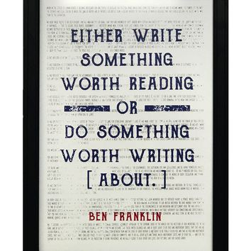 """Ben Franklin Write Something or Do Something Motivational Art Print / Poster Red and Blue - 13x19"""""""