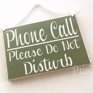 8x6 Phone Call Please Do Not Disturb Wood Sign