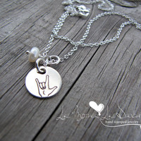 ASL Sign Language Sterling Silver Necklace hand stamped with pearl drop
