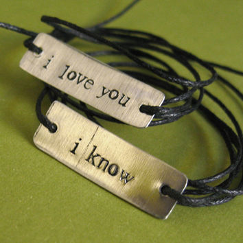 Star Wars Bracelets  Han Solo & Princess Leia: I love you, I know - His and Hers Stamped Metal Wrap Bracelets