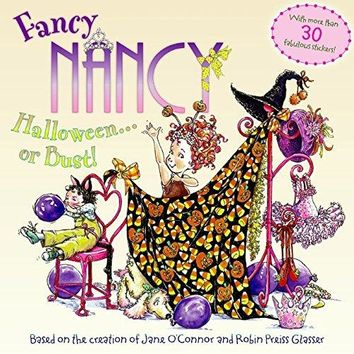 Fancy Nancy Halloween. . .or Bust! (Fancy Nancy)