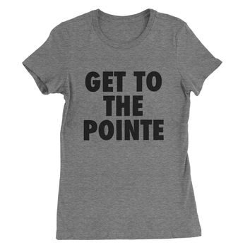 Get to the Pointe