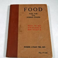 "Antique Medical Book 1917  ""Food - Fuel for the Human Engine"" Columbia University, NYPD, Gift for New Yorkers, Doctors Nurses, Med Students"