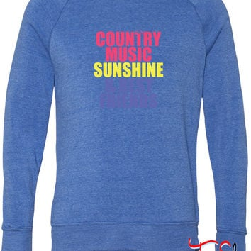 Country Music, Sunshine, Best Friends fleece crewneck sweatshirt