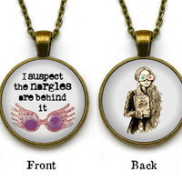 Double-Sided Luna Lovegood Necklace, 'I suspet the Nargles are behind it', Harry Potter Necklace, Quibbler, JK Rowling Quote