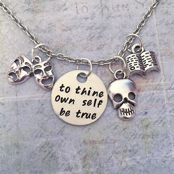 To Thine Own Self Be True Necklace , Shakespeare Inspired Necklace, Shakespeare Jewelry, Famous Writer, Shakespearean Sonnets