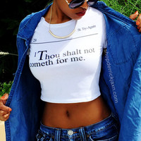 """THOU SHALT NOT"" Crop Top"