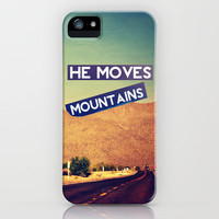 He Moves Mountains iPhone Case by Caleb Troy