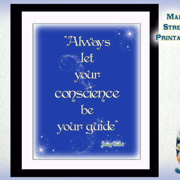 Let Your Conscience Be your Guide, Once Upon a Time, Pinocchio, Jiminy Cricket,  Art Typography, 8 X 10 Print Wall Art Poster,  DOWNLOAD
