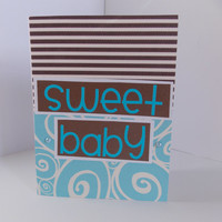 "Congratulations! - ""Sweet Baby"" - New Baby Boy Handmade Greeting Card - Baby Shower - Blue and Brown - Pregnancy"