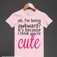 Oh I'm Being Awkward?-Female Light Pink T-Shirt