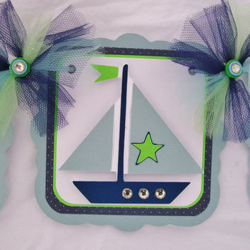 Nautical baby shower banner, sailboat banner, its a boy banner, green, and blue