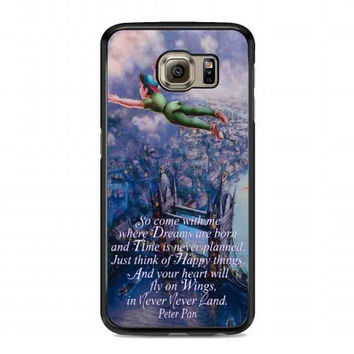 Peter Pan Quote (2) For samsung galaxy s6 case