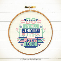 Modern Cross stitch pattern PDF - Do Smalls Thing with Great Love - Xstitch Instant download - Funny typographic quote sweet home decoration