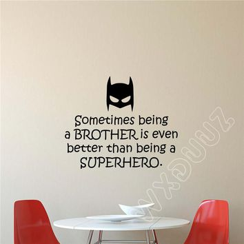 Batman Dark Knight gift Christmas WXDUUZ Sometimes Being A Brother Wall Decal Batman Superhero Quote Vinyl Wall Sticker kids nursery Wall Decals B252 AT_71_6