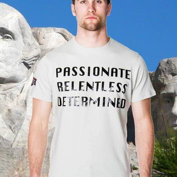 Men's Passionate Relentless Determined Graphic T-Shirt