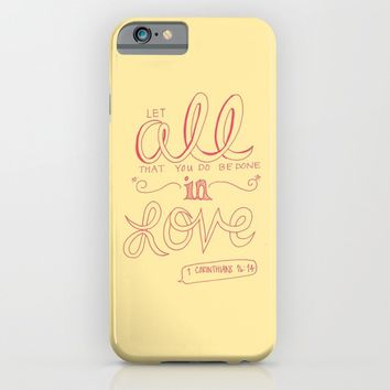 1 Corinthians 16:14 iPhone & iPod Case by Gina Rooose