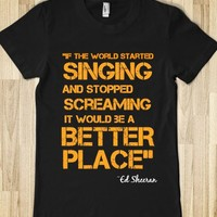 If the world started singing...