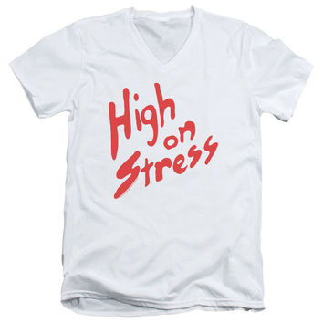 Revenge of the Nerds High on Stress White V-Neck T-Shirt