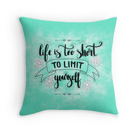 'Life is too short to limit yourself. Inspirationa quote on green background.' Throw Pillow by Maria-So