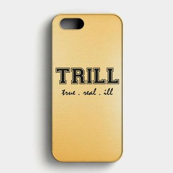 Trill Golden iPhone SE Case