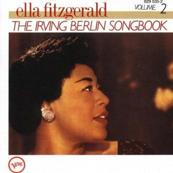 Ella Fitzgerald Sings the Irving Berlin Songbook, Vol. 2