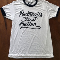 Redheads Do It Better Black Ringer Tee