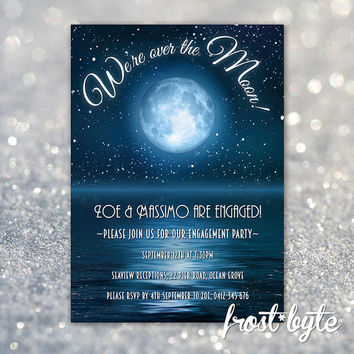 Moon Engagement Invitation - customised invitation - digital file to print at home or email - Over the moon -  night glam art deco wedding
