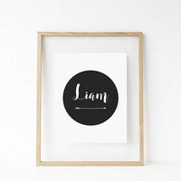 Nursery print - personalise name - baby print - baby names - Liam print - monochrome print - arrow - 8x10 - printable art - wall art