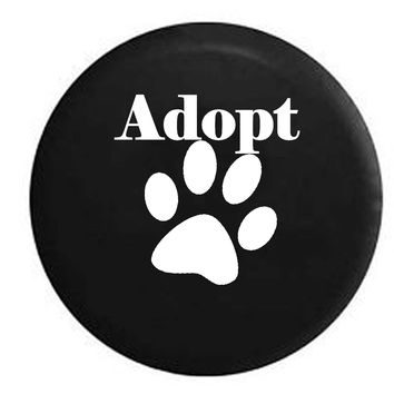 Adopt Paw Print Dog Cat Pet Lover RV Camper Jeep Spare Tire Cover