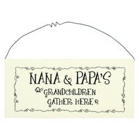 NANA AND PAPAS SIGN