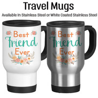 Best Friend Ever, Gift For BFF, You Are My Best Friend, Custom Gifts, Friendship Cup, Travel Mug, 14oz, Coffee Cup, Typography,