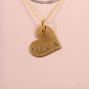 """...always"" Necklace - Gold Filled - READY TO SHIP"