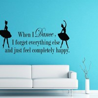 Wall Decals When I Dance I Forget Quote Ballerina Decal Vinyl Sticker Dance Studio Girl Bedroom Nursery Baby Room Home Decor Ms67