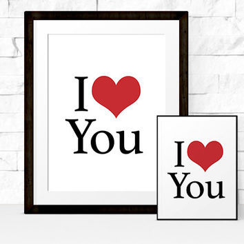 I Heart You | Valentine Printable | Classic I Love You Print in style of I Heart NY | Black and Red | Instant Download | 8x10 and 5x7
