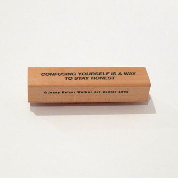 Jenny Holzer Rubber Stamp Vintage Wooden Stamp Confusing Yourself Is A Way to Stay Honest Truism Series Walker Art Center 1990s