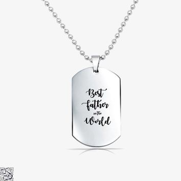Best Father In The World, Father's Day Tag Necklace