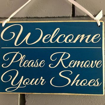 10x8 Welcome Please Remove Your Shoes Wood Sign