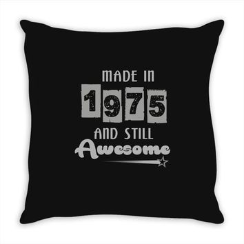 made in 1975 and still awesome Throw Pillow