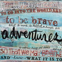 To Be Brave 8 x 10 paper print inspirational or by maechevrette