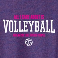 All I Care About Is Volleyball