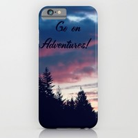 Go On Adventures! iPhone & iPod Case by RDelean